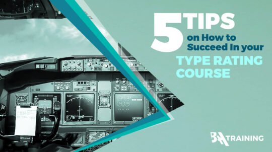 5 Tips on how to succeed in your type rating